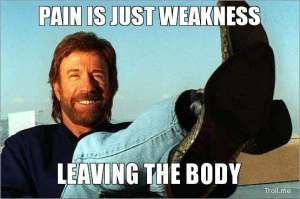 pain-is-just-weakness-leaving-the-body